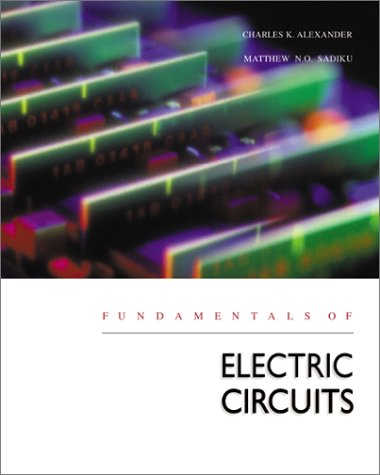 Fundamentals of Electric Circuits with CD-ROM with Problem Solving Workbook with New 2.0 Release E-Text