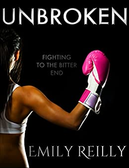 UNBROKEN by [Reilly, Emily]
