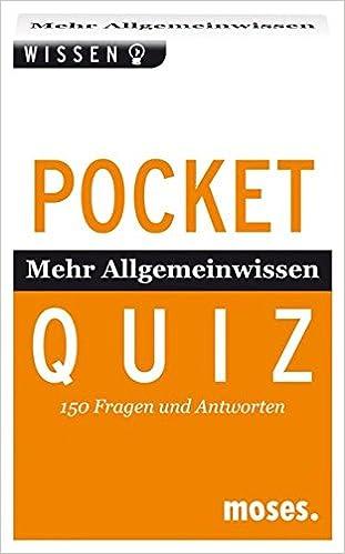 Pocket Quiz Mehr Allgemeinwissen 150 Fragen Und Antworten Amazon