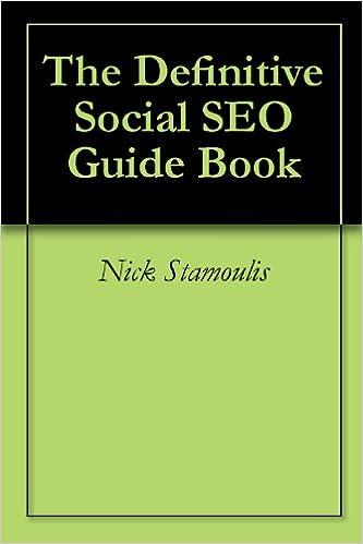 The Definitive Social SEO Guide Book