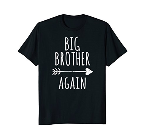 Big Brother Again Shirt for Boys with Arrow and (Big Sister Womens T-shirt)