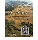 img - for [The Tribe of Witches: The Religion of the Dobunni and Hwicce] [Author: Stephen J Yeates] [April, 2008] book / textbook / text book