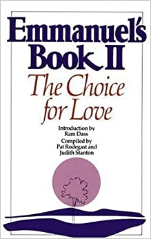 Book Emmanuel's Book II: The Choice for Love by Pat Rodegast First Printing edition (1997)