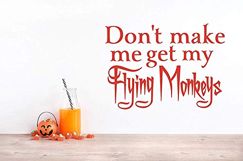 Profit Decal Art Home Don't Make Me Get My Flying Monkeys Witch Funny Halloween Quote Lettering Wall Decals Decor Vinyl Sticker Q6364