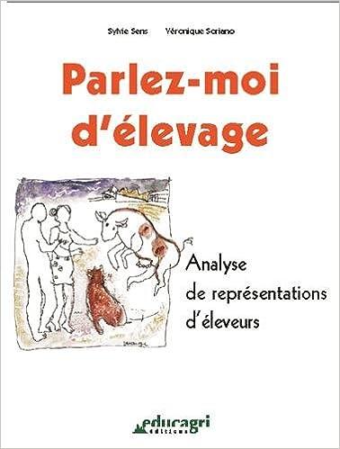 Download Parlez-moi d'élevage. Analyse de représentations d'éleveurs epub, pdf