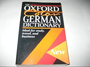 The Oxford German Dictionary Gunhild Prowe and Jill Schneider