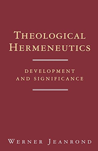 Theological Hermeneutics: Development and Significance
