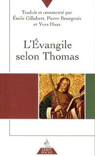 L'Evangile selon Thomas par Emile Gillabert