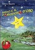 img - for Sirio e il pomodoro d'oro. book / textbook / text book