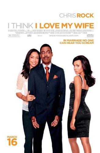 I Regard as I Love My Wife Poster Movie 11x17 Chris Rock Kerry Washington Gina Torres Dennis Albanese