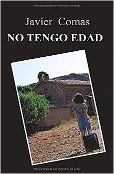 Book's Cover of NO TENGO EDAD (Méndez - Garcia, detectives) (Español) Tapa blanda – 1 julio 2019