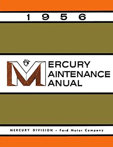1956 Mercury Custom Monterey Montclair Shop Service Repair Manual Book Guide OEM