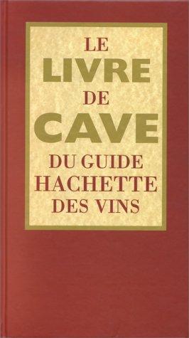 Le-livre-de-cave-du-guide-Hachette-des-vins