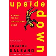 Upside Down: A Primer for the Looking-Glass World