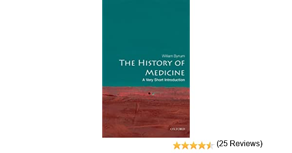 The history of medicine a very short introduction very short the history of medicine a very short introduction very short introductions kindle edition by william bynum professional technical kindle ebooks fandeluxe Choice Image