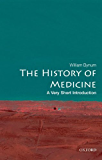 The History of Medicine: A Very Short Introduction (Very Short Introductions)