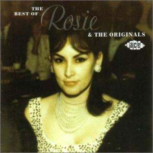 BEST OF, THE (The Best Of Rosie & The Originals)