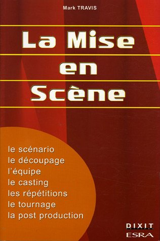 La mise en scène Mark Travis