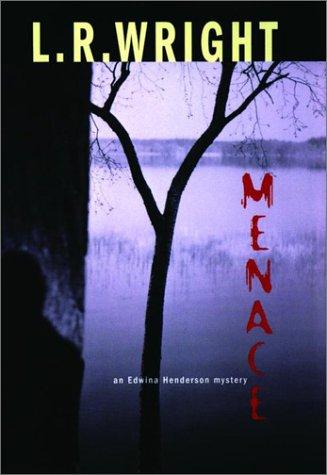 Menace - An Edwina Henderson Mystery