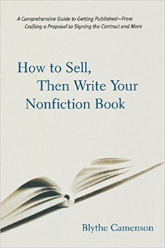 amazoncom how to sell then write your nonfiction book 9780658021046 blythe camenson books