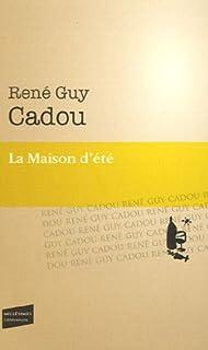 La maison d'été, Cadou, René Guy
