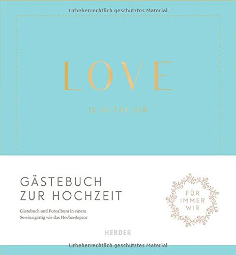 Love is in the air: Gästebuch zur Hochzeit