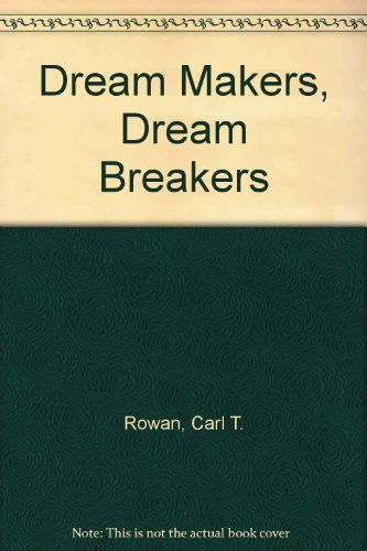 Dream Makers, Dream Breakers