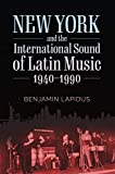 New York and the International Sound of Latin