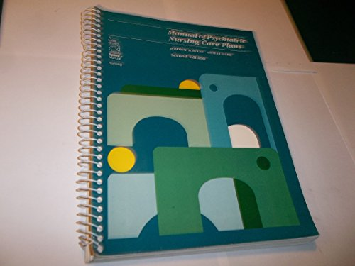 Manual of psychiatric nursing care plans (A Little, Brown spiral manual)