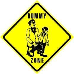 DUMMY ZONE doll joke puppet show new sign