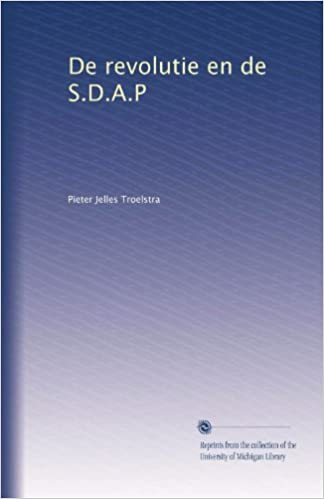 De Revolutie En De Sdap Dutch Edition Pieter Jelles