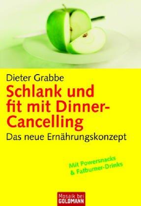 Schlank und fit mit Dinner-Cancelling