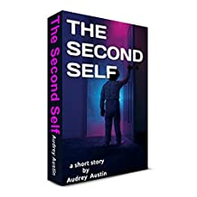 THE SECOND SELF (Short Stories - Social Issues)