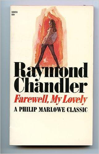 FAREWELL, MY LOVELY: Raymond Chandler: Amazon.com: Books