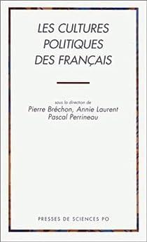 Les cultures politiques des français par Laurent