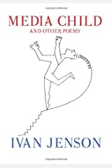 Media Child and Other Poems