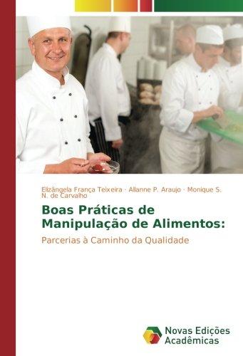 Boas Práticas de Manipulação de Alimentos:: Parcerias à Caminho da Qualidade (Portuguese Edition) pdf epub