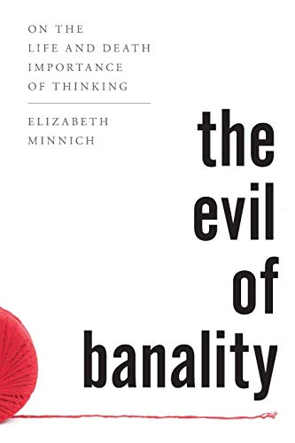 The Evil of Banality