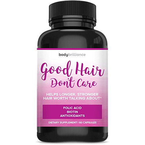 Good Hair Dont Care - Best All Natural Vitamins for Faster Hair Growth – Get Longer, Stronger, Thicker Hair – for All Hair Types – Proprietary Blend of Biotin, Folic Acid, Bamboo and More!