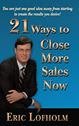 21 Ways to Close More Sales Now