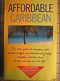 Affordable Caribbean, Fodor's Travel Publications, Inc. Staff, 0679025596