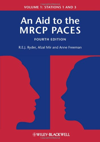 An Aid to the MRCP PACES: Volume 1: Stations 1 and 3