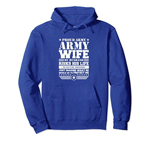 Unisex Proud Army Wife Hoodie Military Wife Protects Me Large Royal Blue