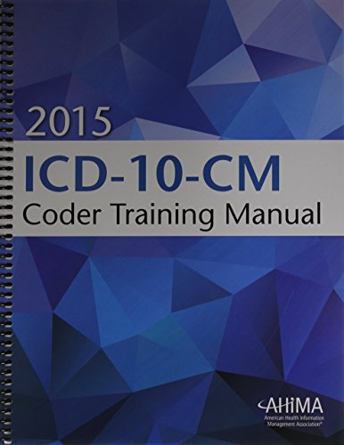 2015 ICD-10-CM Coder Training Manual