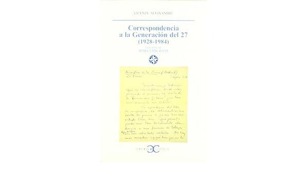 Amazon.com: Correspondencia a la generacion del 27, 1928 ...