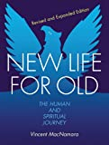 New Life for Old, Vincent MacNamara, 1782180192