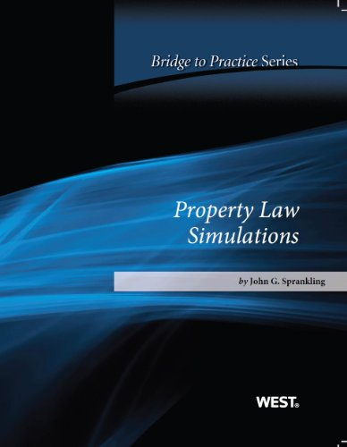 Property Law Simulations: Bridge to Practice