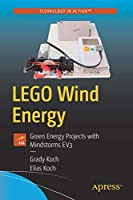 LEGO Wind Energy: Green Energy Projects with Mindstorms EV3 Front Cover