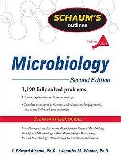 I. Edward Alcamo: Schaum's Outline of Microbiology (Paperback); 2009 Edition