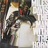 Miles Davis ~ Man With The Horn LP Vinyl Record (61322)